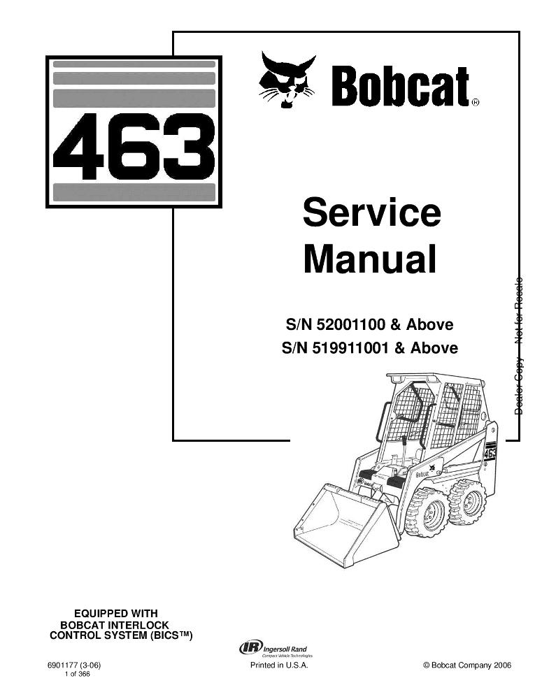 Bobcat 463 Skid Steer Service manual SN 52001100 & Above