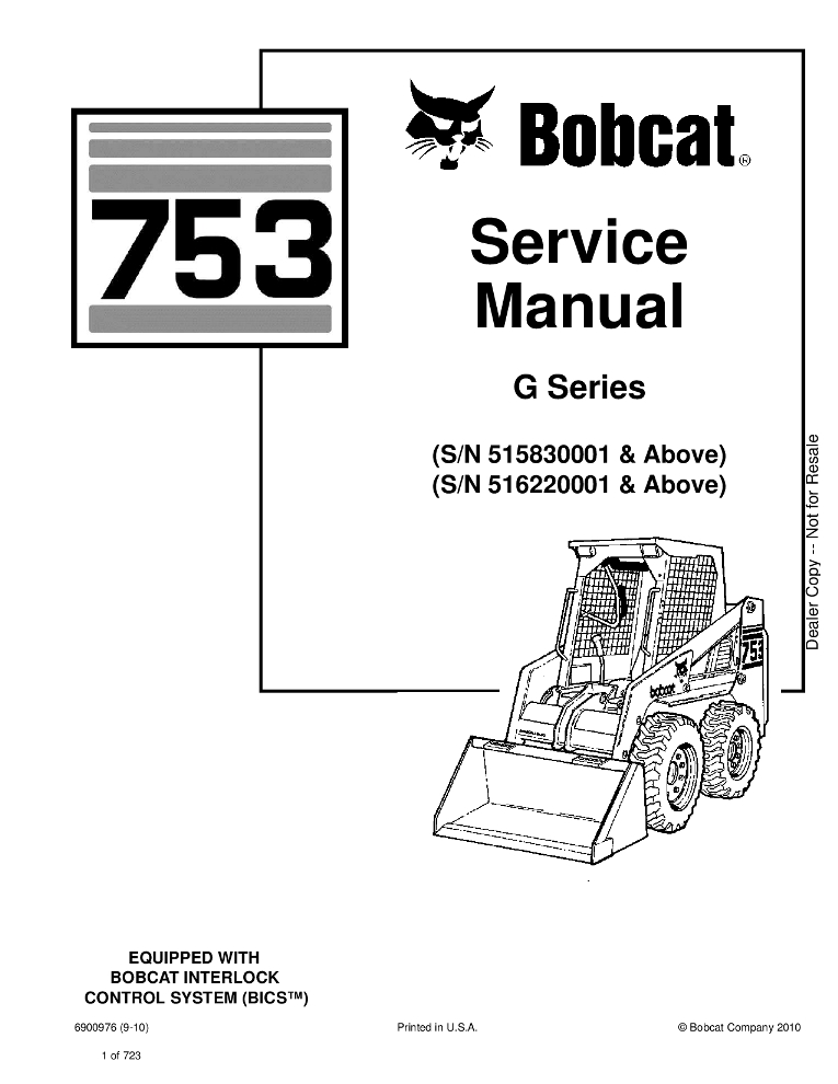 Bobcat 753 Skid Steer Service manual (SN 516220001 & Above