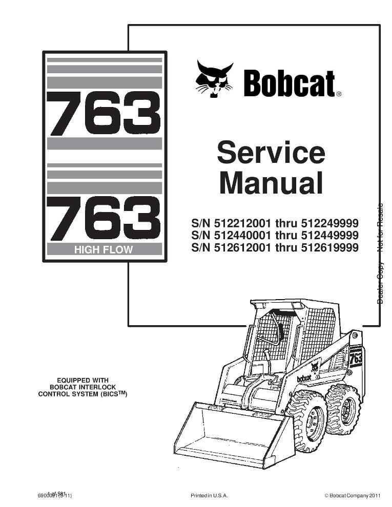 Bobcat 763 Skid Steer Service manual INCLUDES HIGH FLOW
