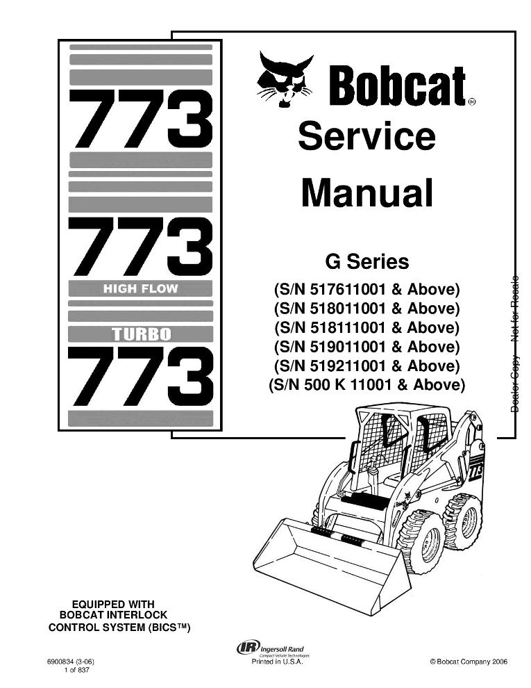 Bobcat 773 Skid Steer Service manual INCLUDES HIGH FLOW