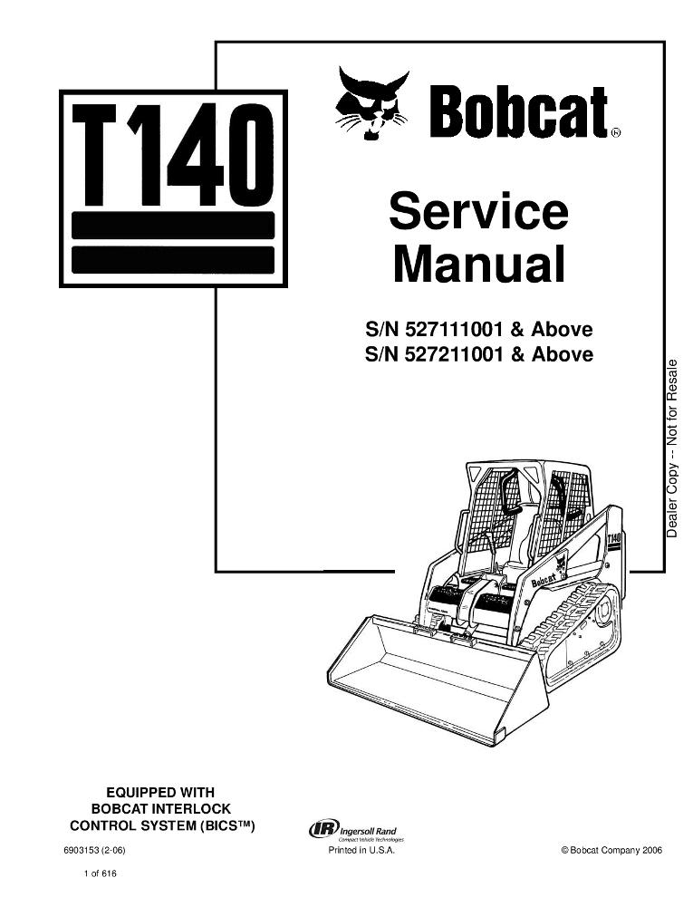 Bobcat T140 Compact Track Loader Service manual 2-06 PDF