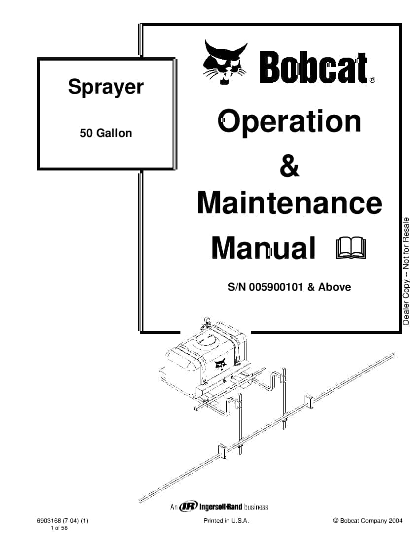 Bobcat sprayer 6903168 om 7-04 Operation and Maintenance