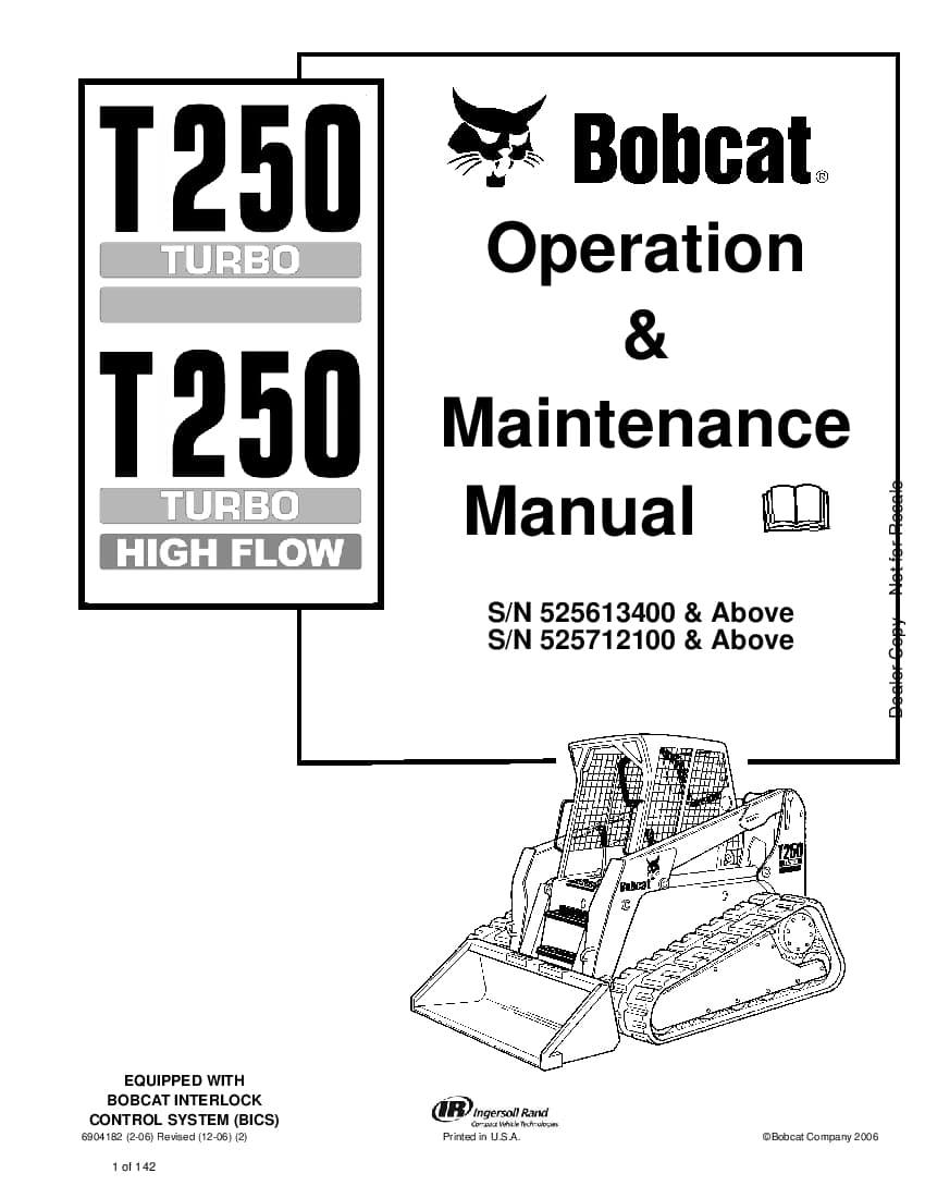 Bobcat t250 6904182 om 12-06 Operation and Maintenance