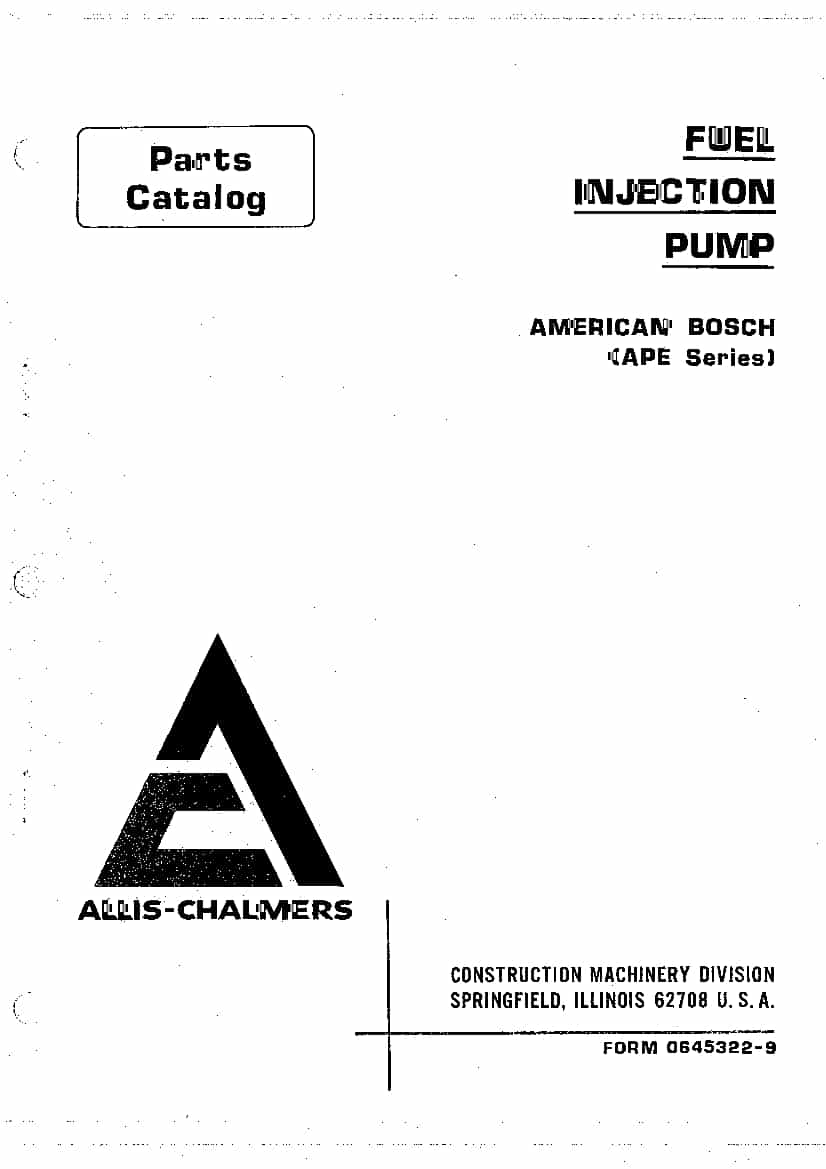 ALLIS CHALMERS FUEL INJECTION PUMP 70645322 Parts Manual
