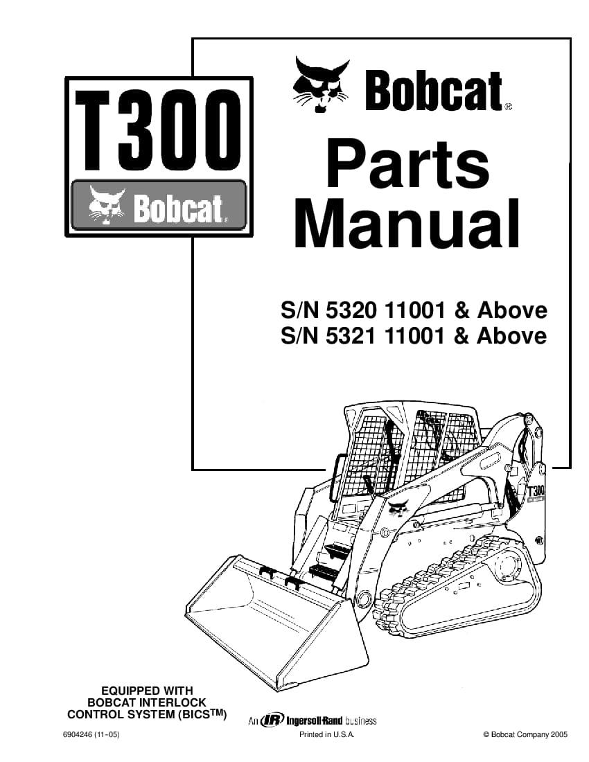 BOBCAT T300 COMPACT TRACK LOADER Parts Manual PDF Download