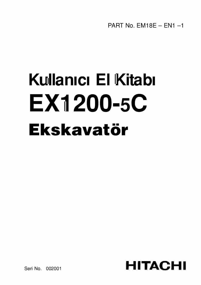 HITACHI EX1200-5C Excavator Operation and Maintenance