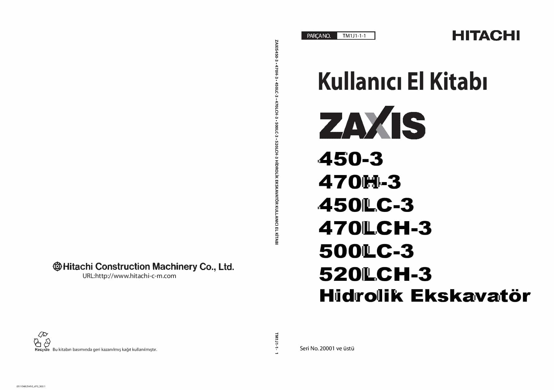 Hitachi ZX450-3 470 450 500 ZX520-3 Excavator Kullanici El