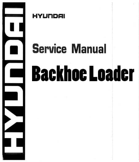 Hyundai H930S 940S Backhoe Loader Workshop Repair Service