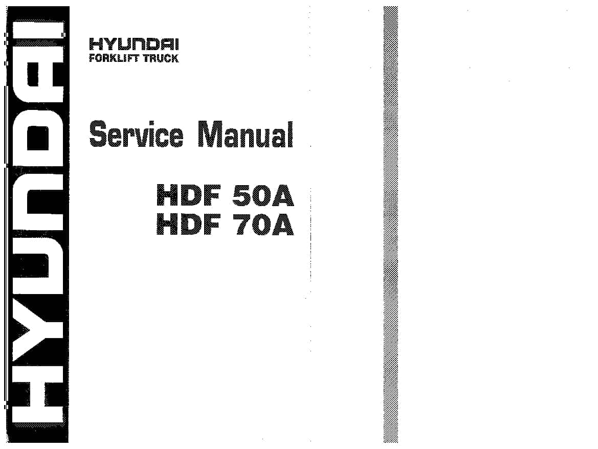 Hyundai ForkLift HDF5070A Workshop Repair Service Manual