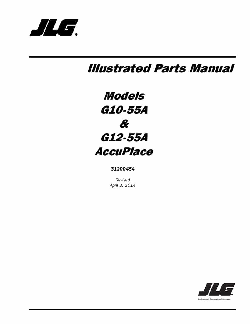 JLG G10-55A & G12-55A AccuPlace Telehandler Parts Manual