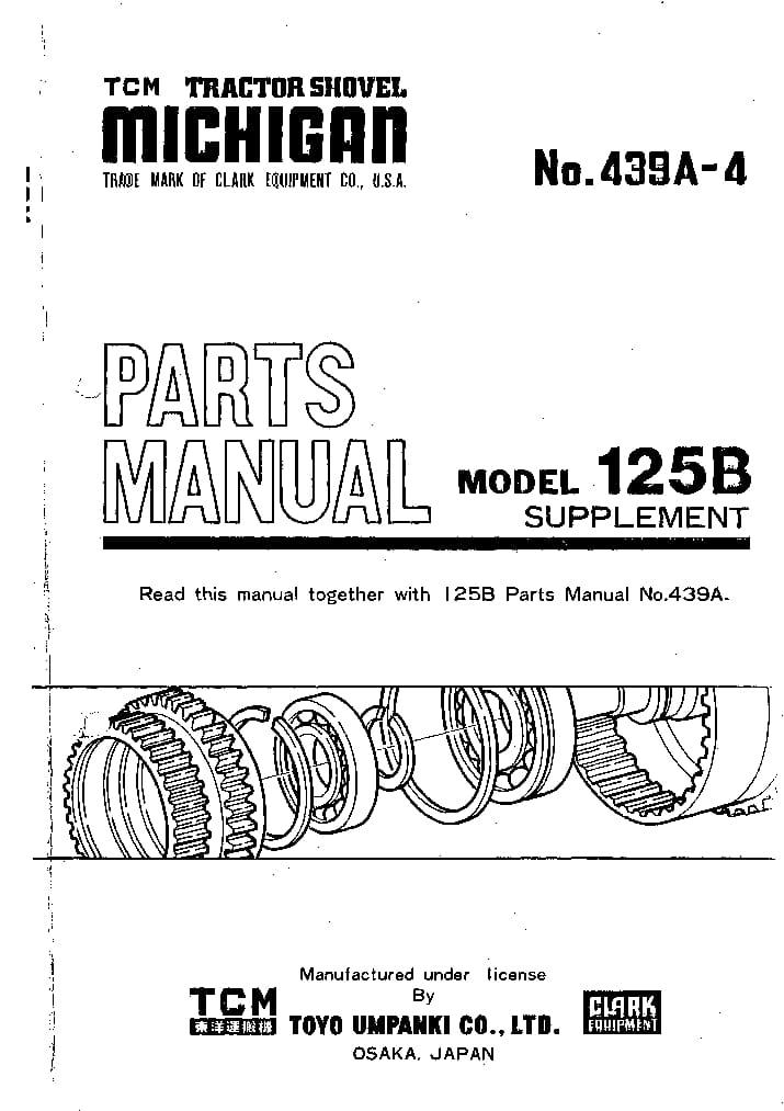 MICHIGAN 125B SUPPLEMENT 439A-4 WHEEL LOADER Parts Manual