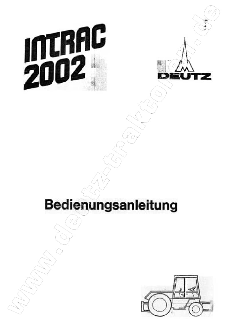 Tractors Deutz Intrac 2002 Workshop Repair Service Manual