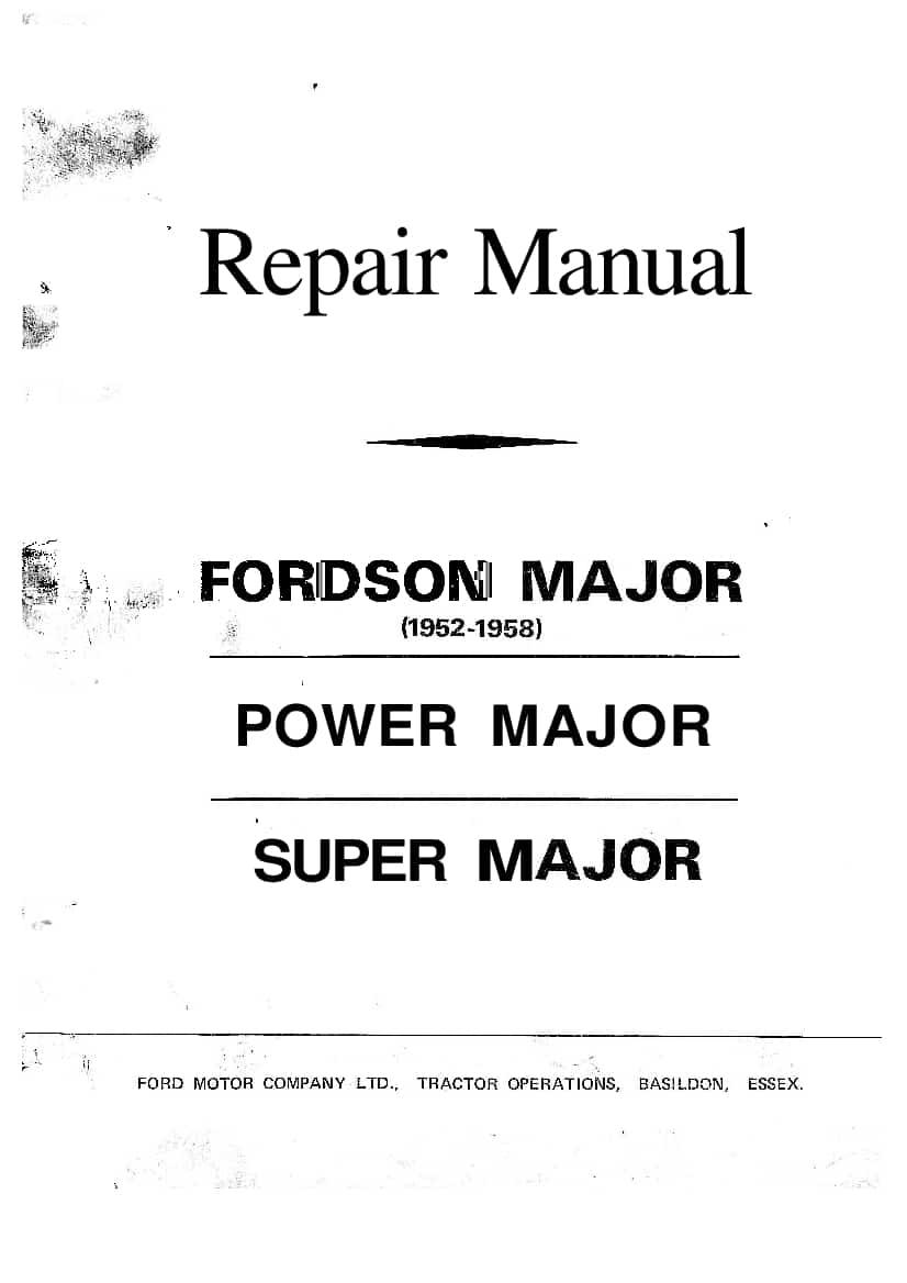 Tractors Fordson Major Workshop Repair Service Manual PDF