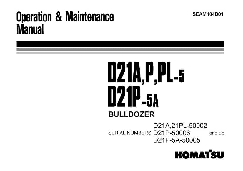 Komatsu D21-5 A P PL Bulldozer Operation and Maintenance