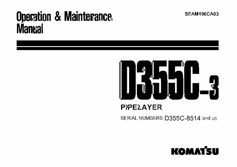Komatsu D355C-3 Bulldozer Operation and Maintenance Manual