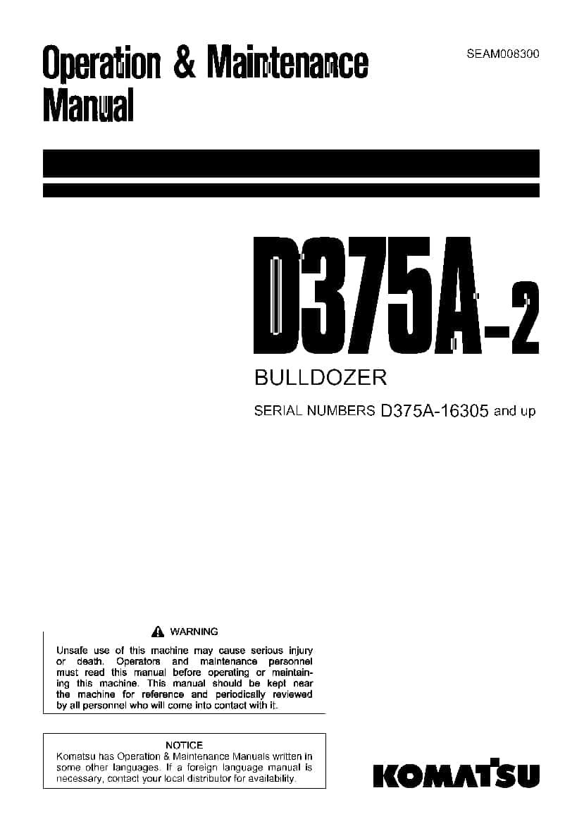 Komatsu D375A-2 Bulldozer Operation and Maintenance Manual