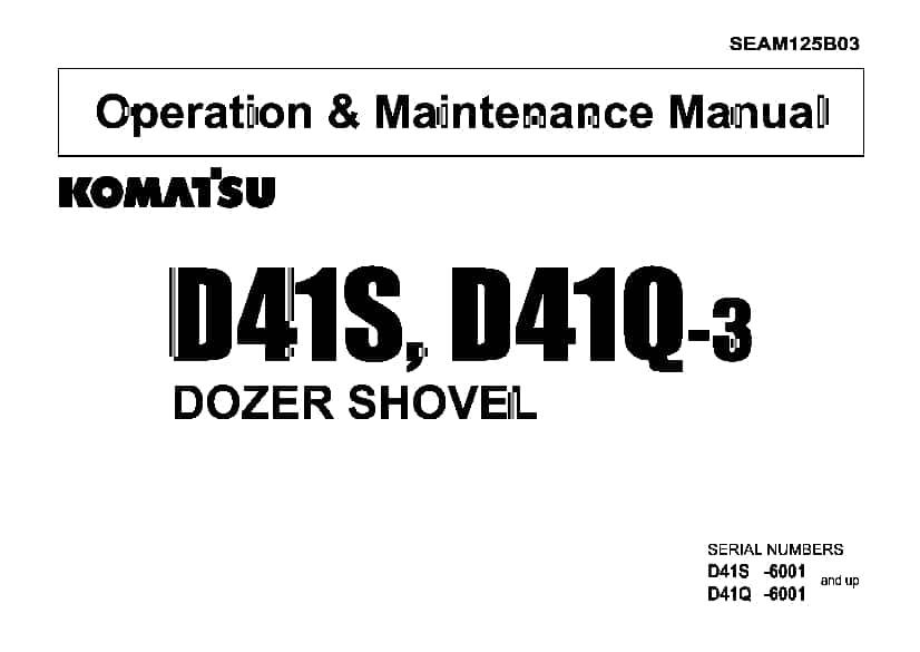 Komatsu D41S-3 D41Q-3 Bulldozer Operation and Maintenance