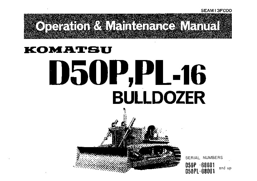 Komatsu D50P D50PL-16 Bulldozer Operation and Maintenance