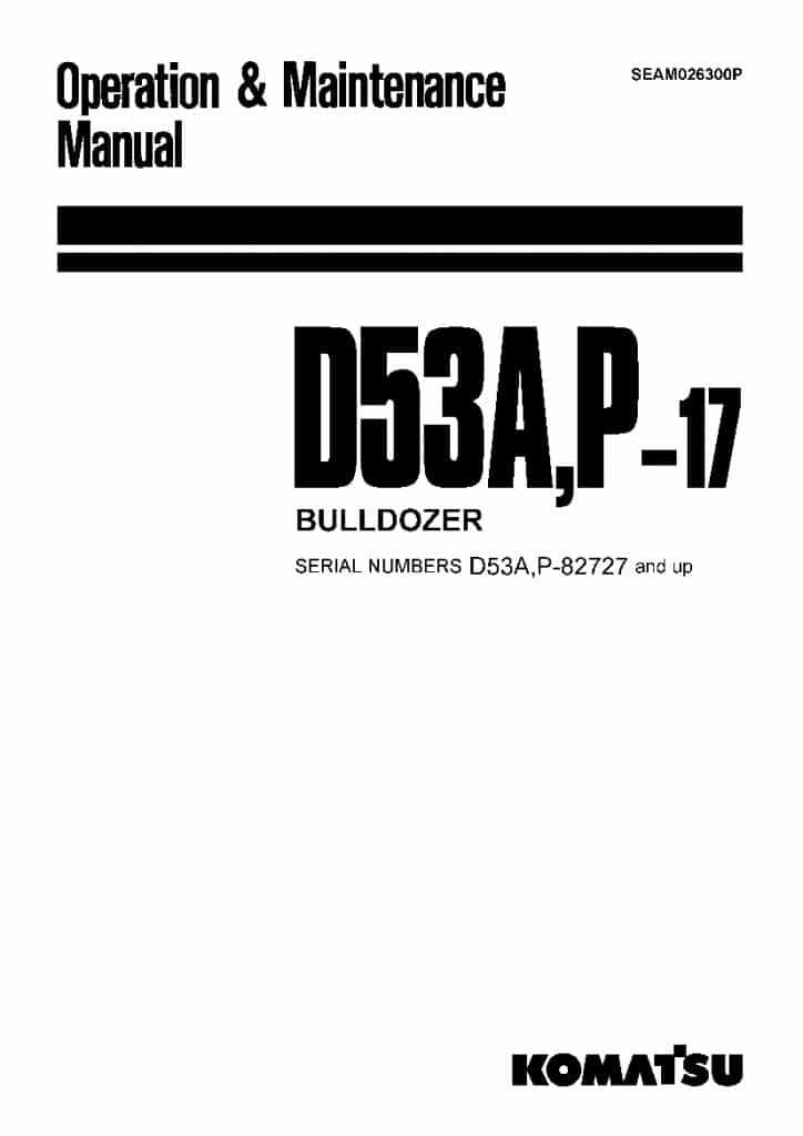 Komatsu D53A-17 D53P-17 Bulldozer Operation and