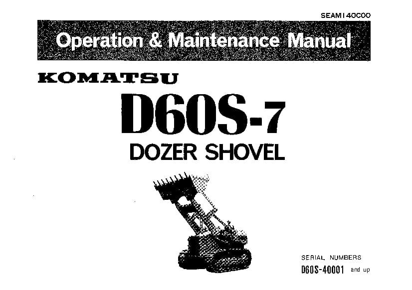 Komatsu D60S-7 Bulldozer Operation and Maintenance Manual