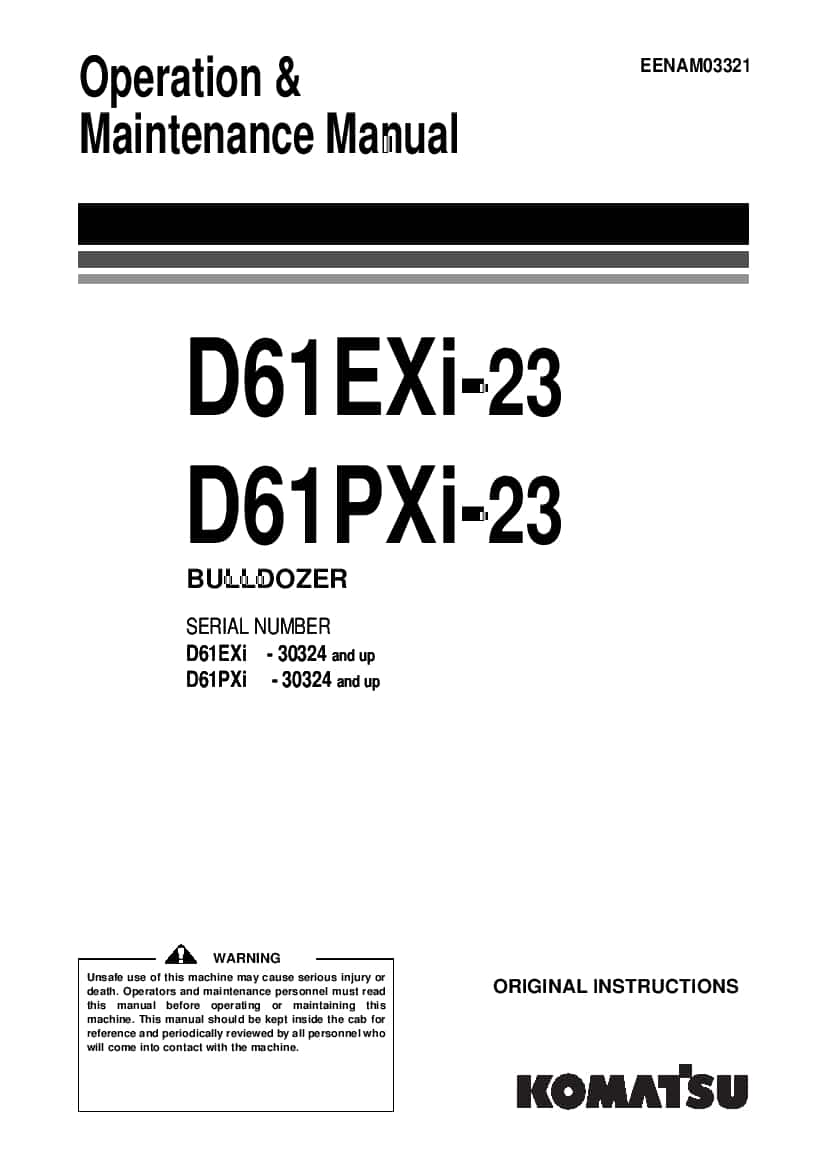 Komatsu D61EXI-23 D61PXI-23 Bulldozer Operation and