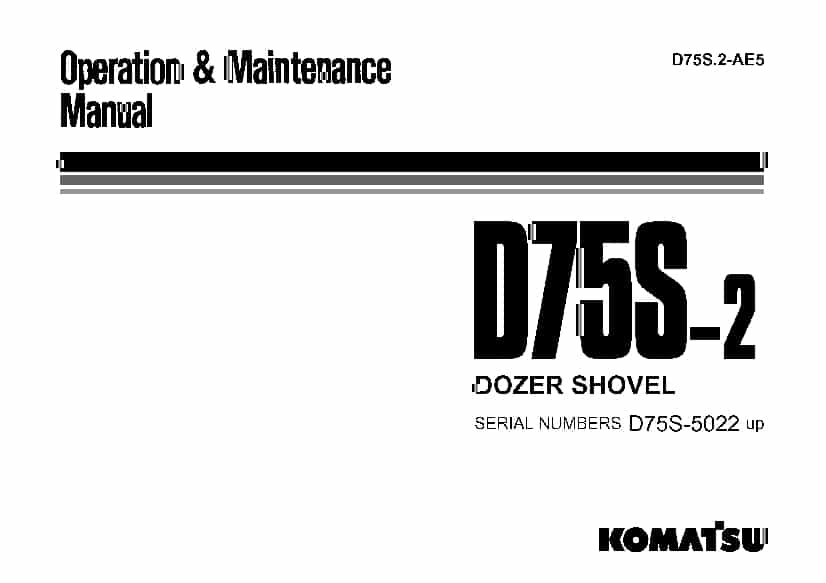 Komatsu D75S-2 Bulldozer Operation and Maintenance Manual