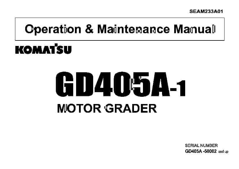 Komatsu GD404A-1 Motor Grader Operation and Maintenance