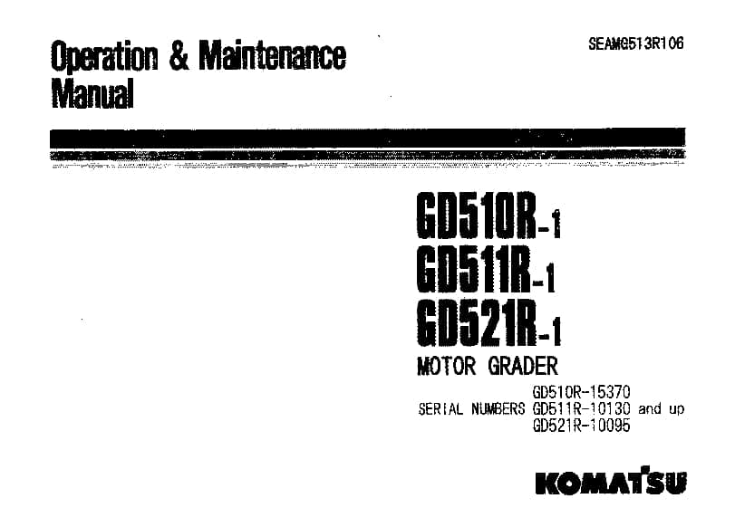 Komatsu GD510R-1 GD511R-1 GD521R-1 Motor Grader Operation