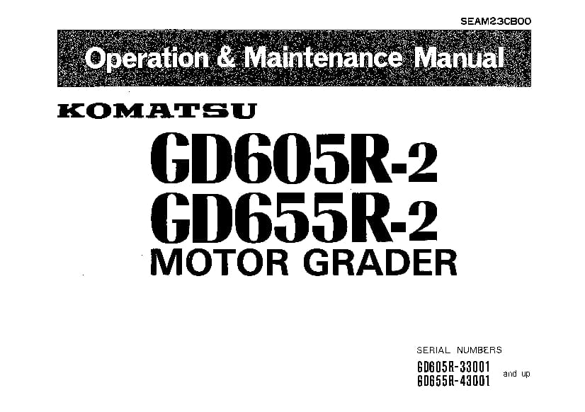 Komatsu GD605R-2 655R-2 Motor Grader Operation and