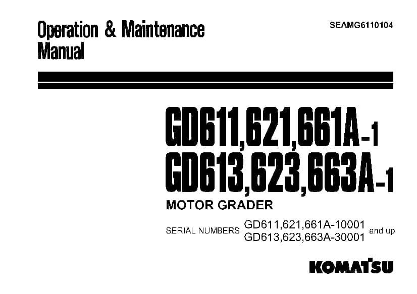 Komatsu GD611 613 621 623 661 663A-1 Motor Grader
