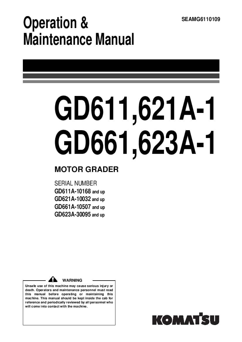 Komatsu GD611 621 661 623A-1 Motor Grader Operation and