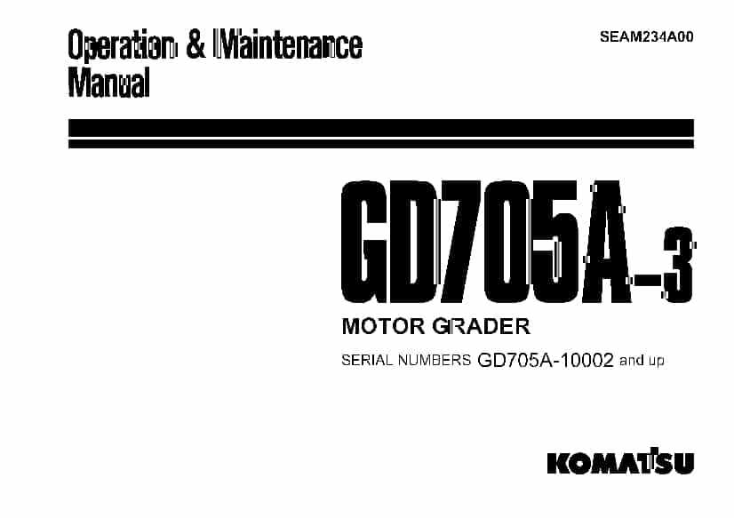 Komatsu GD705A-3 10002 Motor Grader Operation and