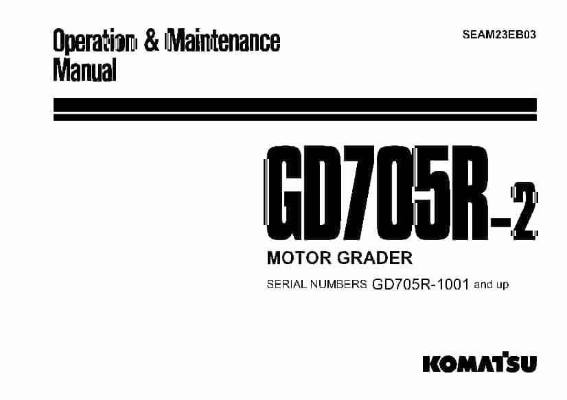 Komatsu GD705R-2 Motor Grader Operation and Maintenance
