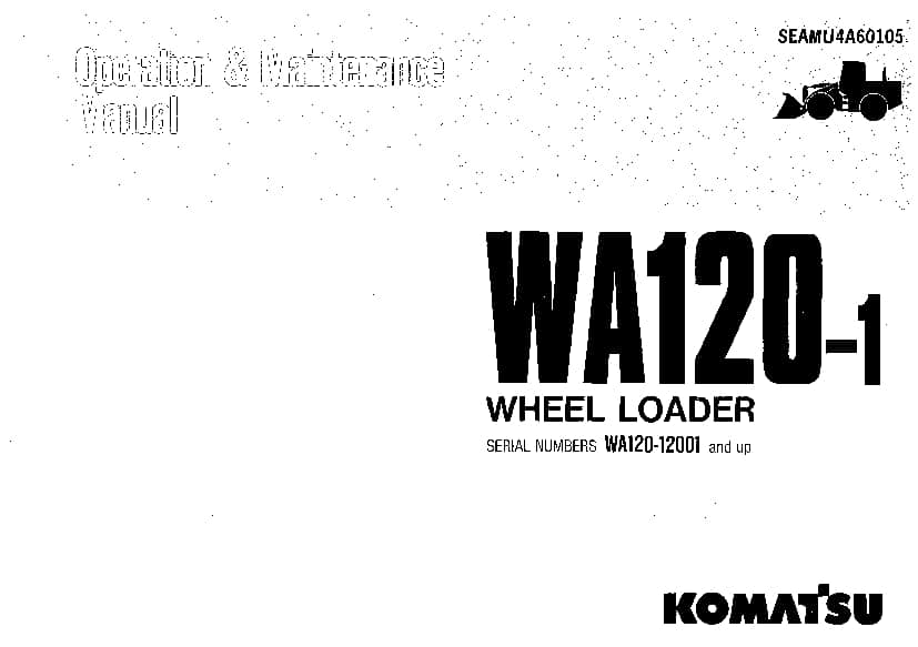 Komatsu WA120-1 Wheel loader Operation and Maintenance