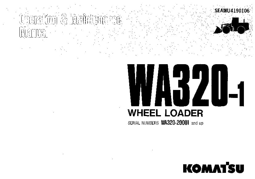 Komatsu WA320-1 Wheel loader Operation and Maintenance