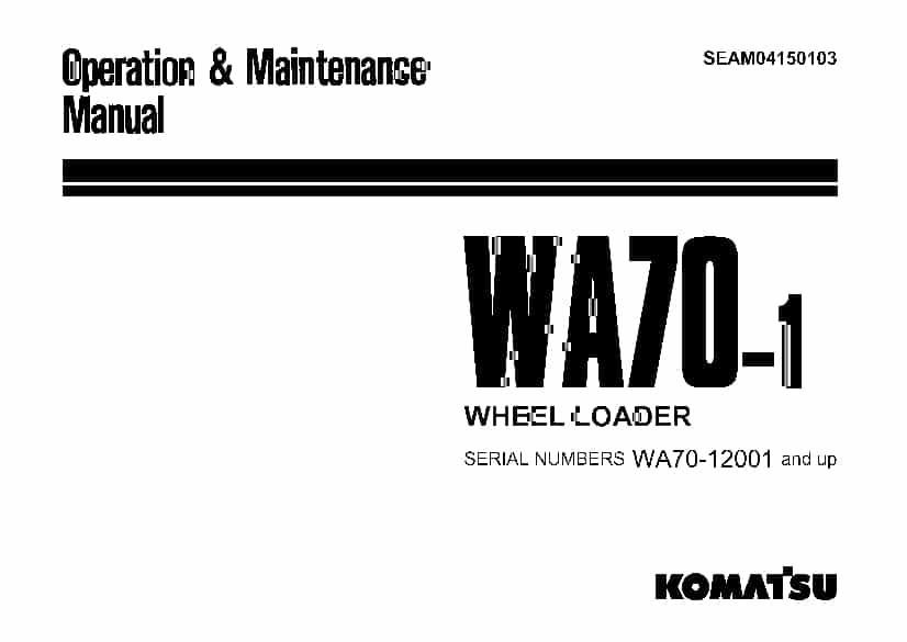 Komatsu WA70-1 Wheel loader Operation and Maintenance