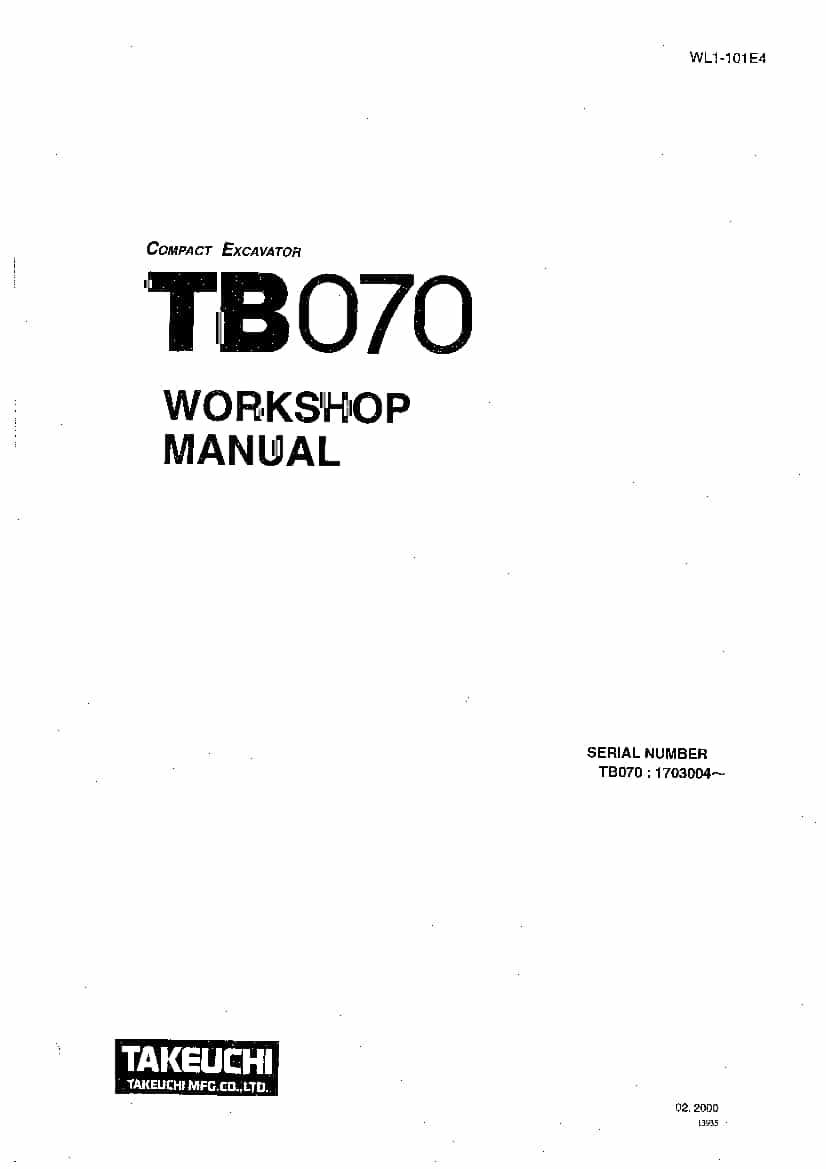 Takeuchi TB070 WL1-101E4 Compact Excavator Workshop Repair