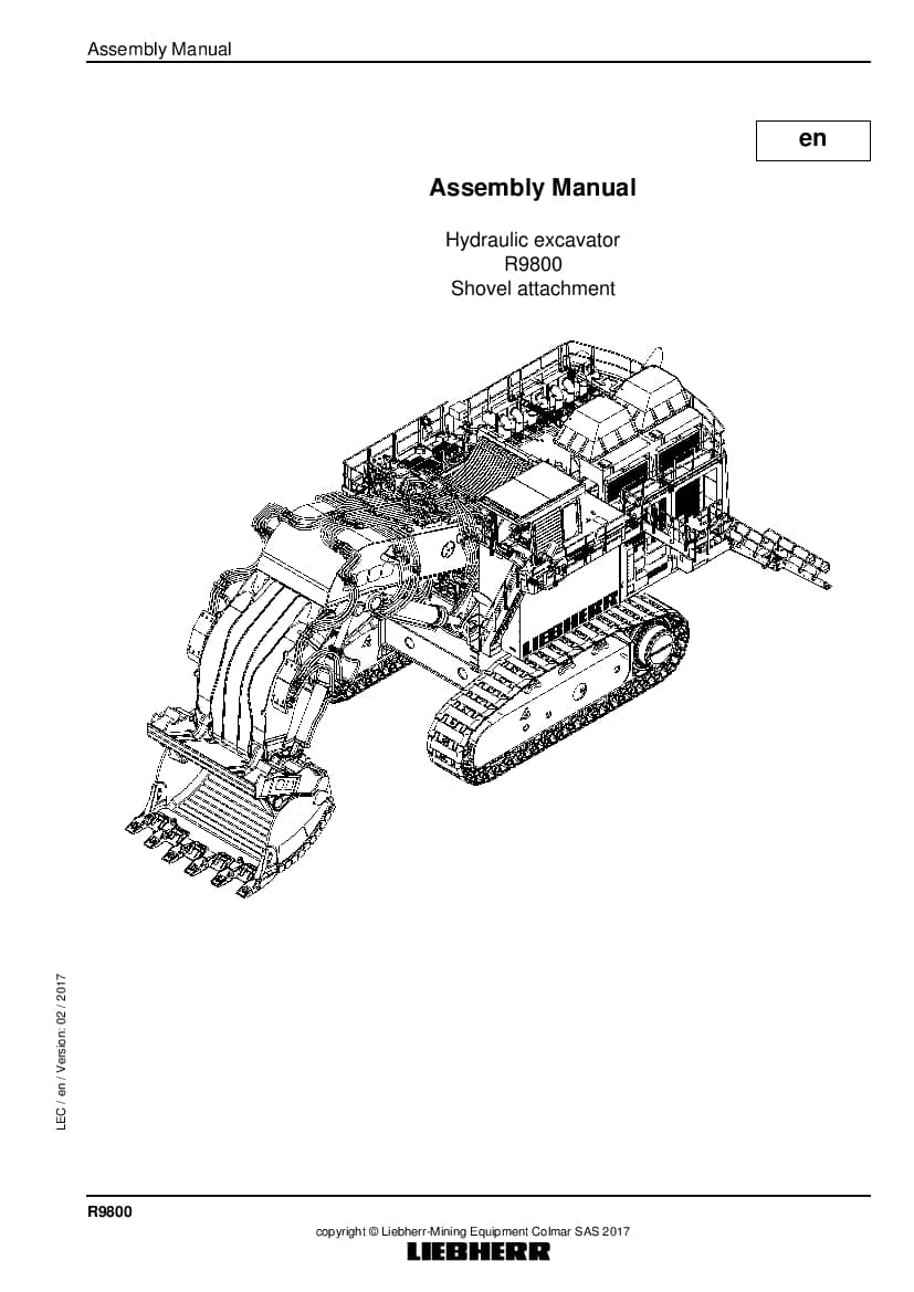 Liebherr R9800 shovel Hydraulic excavator Assembly manual