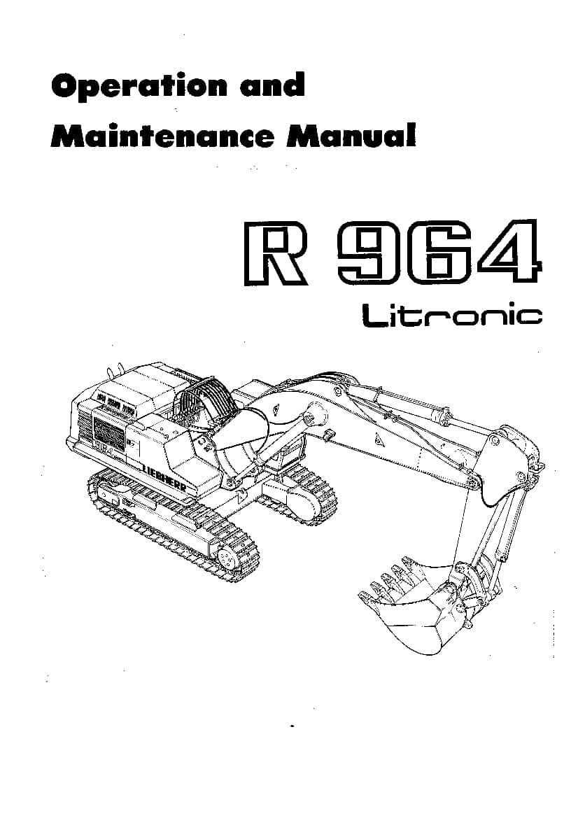 Liebherr R964 Operation and Maintenance Manual PDF