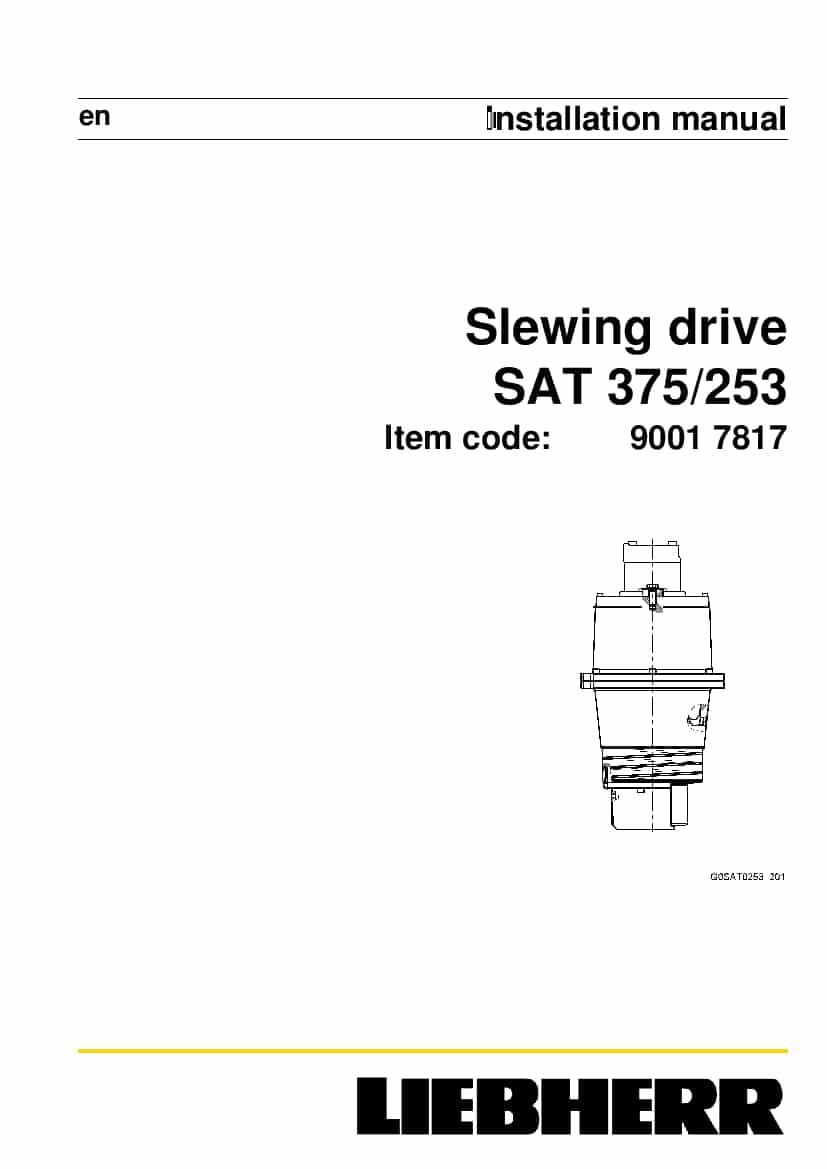 Liebherr SAT0375 0253 90017817 Slewing drive Installation