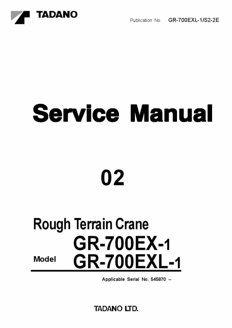 Tadano GR-700EX-1 Crane Workshop Repair Service Manual PDF
