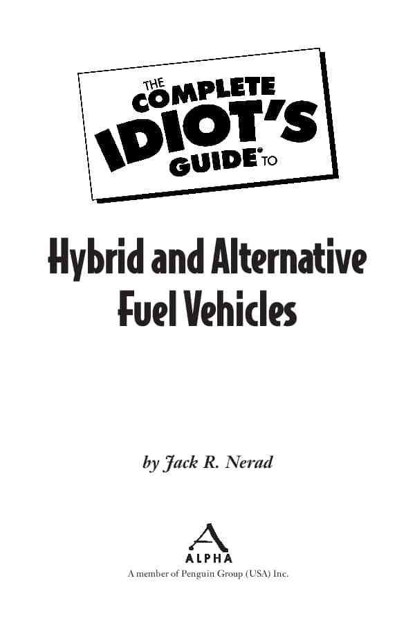 The complete idiot's guide to hybrid and alternative fuels