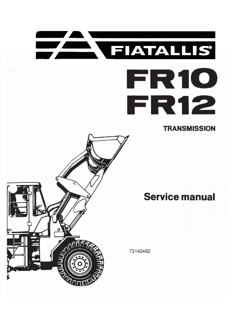 Fiat Allis FR10 FR12 Transmission Workshop Repair Service