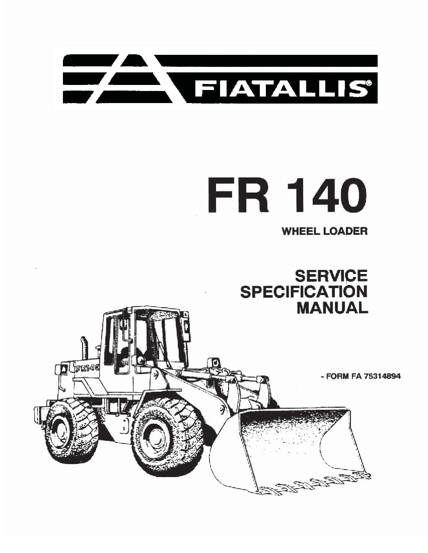 Fiat Allis FR140 Wheel Loader Specification Workshop