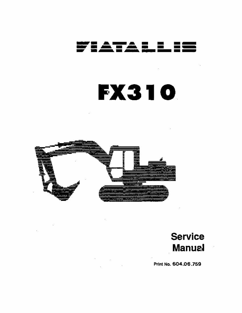Fiat Allis FX310 Excavator Workshop Repair Service Manual