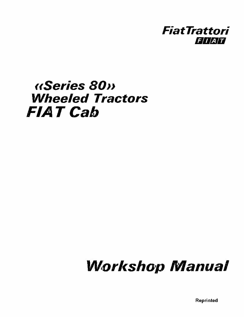 Fiat Series 80 Wheeled Tractors Workshop Repair Service