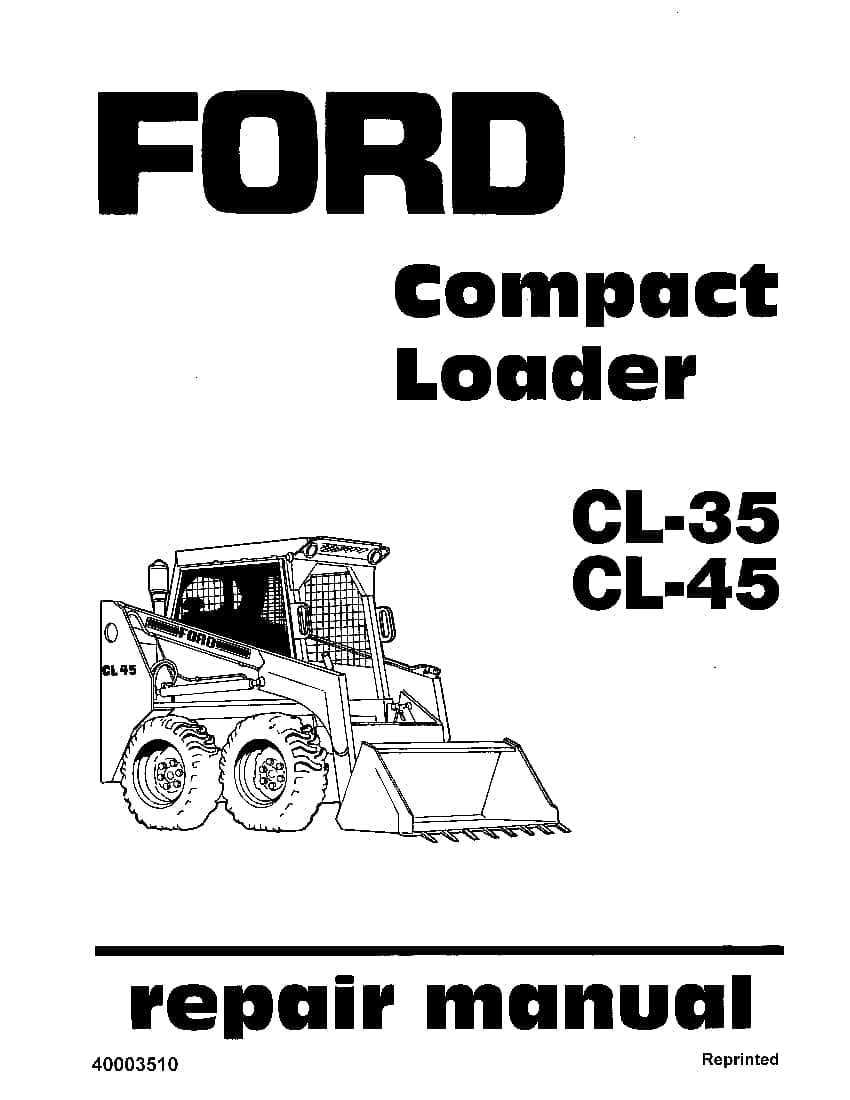 Ford CL35 CL45 Compact Loader Workshop Repair Service
