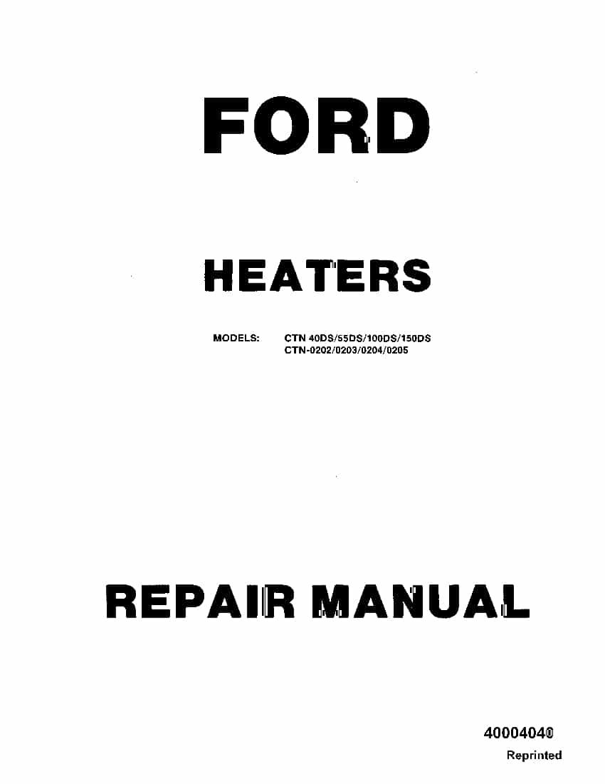 Ford CTN 40DS 50DS 100DS 150DS, CTN0202 0203 0204 0205