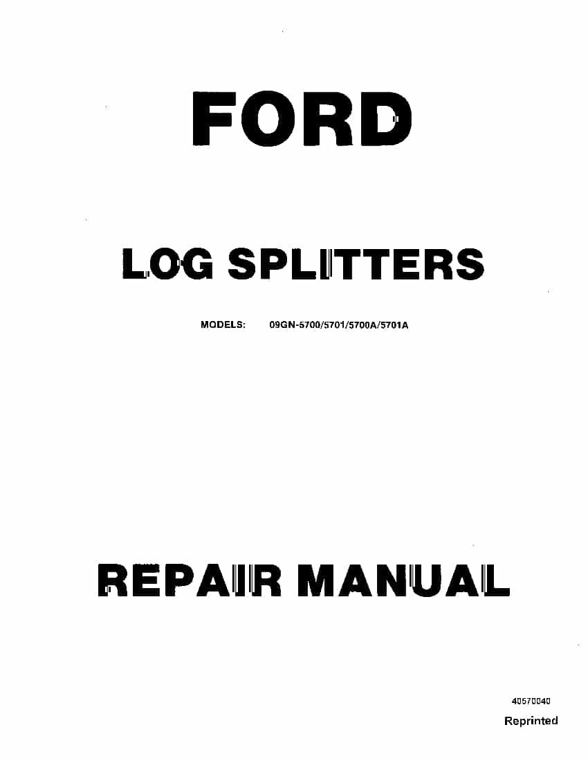 Ford Log Splitters 09GN 5700 5701 Workshop Repair Service