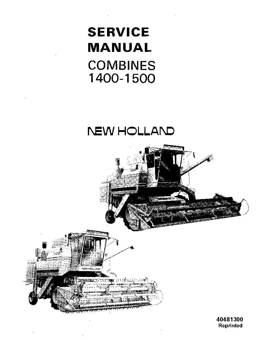 New Holland 1400, 1500 Combine Workshop Repair Service